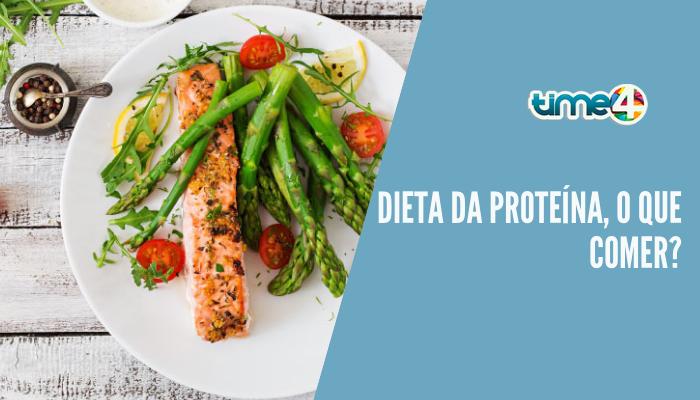 Dieta da proteína, o que comer?