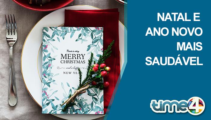 Natal e Ano Novo Mais Saudável